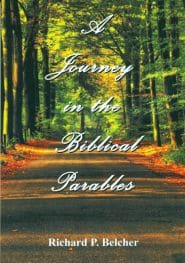 A Journey in the Bible Parables Grace and Truth Books