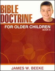 Bible Doctrine for Older Children, Book B Grace and Truth Books