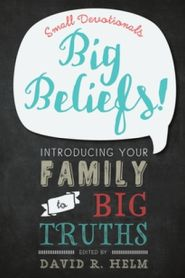 Big Beliefs Grace and Truth Books