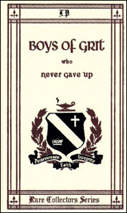 Boys of Grit Who Never Gave Up Grace and Truth Books