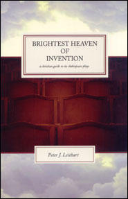 Brightest Heaven of Invention Grace and Truth Books