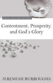 Contentment, Prosperity, and God's Glory Grace and Truth Books