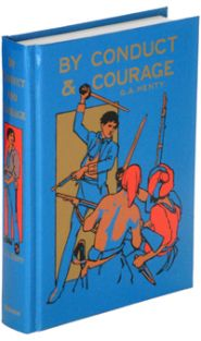 By Conduct and Courage Grace and Truth Books