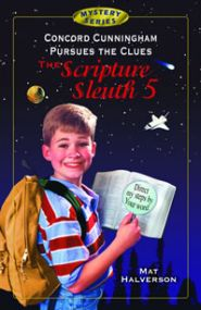 Concord Cunningham Pursues the Clues: The Scripture Sleuth Grace and Truth Books