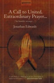 A Call to United, Extraordinary Prayer Grace and Truth Books