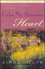 Calm My Anxious Heart Grace and Truth Books