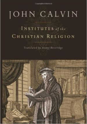 Institutes of the Christian Religion Grace and Truth Books
