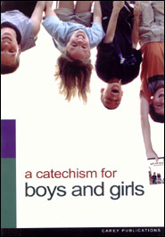 A Catechism for Boys and Girls book image