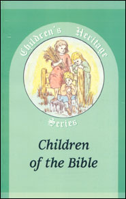 Children of the Bible Grace and Truth Books