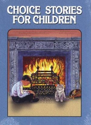 choice stories for children grace and truth books