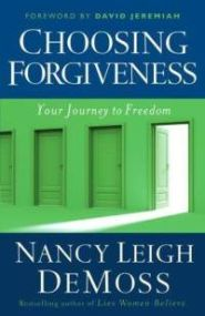 Choosing Forgiveness Grace and Truth Books