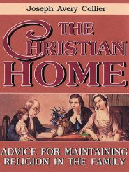 The Christian Home Grace and Truth Books