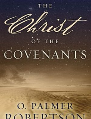 The Christ of the Covenants book cover