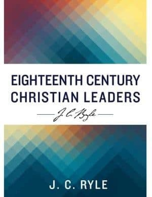Eighteenth Century Christian Leaders book cover