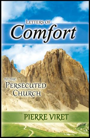 Letters of Comfort for the Persecuted Church Grace and Truth Books
