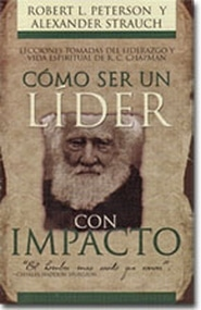 Come Ser Un Lider Con Impacto Grace and Truth Books