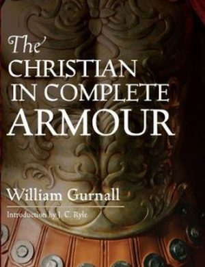 The Christian in Complete Armour Grace and Truth Books