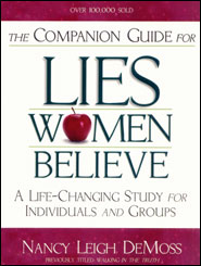 Companion Guide for Lies Women Believe Grace and Truth Books
