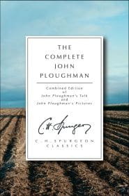 The Complete John Ploughman Grace and Truth Books
