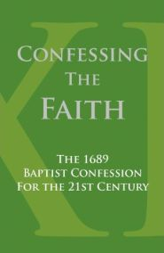 Confessing the Faith Grace and Truth Books