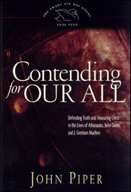 Contending For Our All Grace and Truth Books