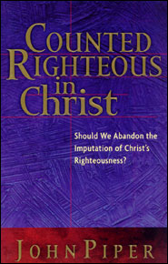Counted Righteous in Christ Grace and Truth Books