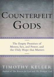 Counterfeit Gods Grace and Truth Books