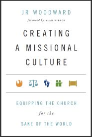 Creating a Missional Culture Grace and Truth Books