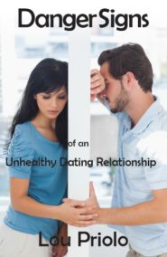 Danger Signs of an Unhealthy Dating Relationship Grace and Truth Books