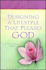 Designing a Lifestyle That Pleases God Grace and Truth Books
