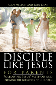 Disciple Like Jesus for Parents Grace and Truth Books