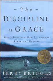 The Discipline of Grace Grace and Truth Books