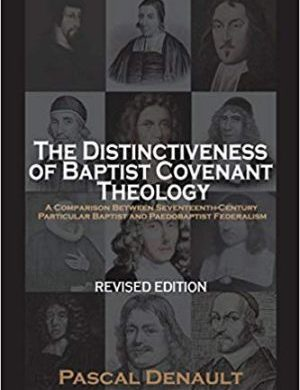 The Distinctiveness of Baptist Covenant Theology book cover