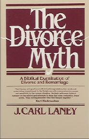 The Divorce Myth Grace and Truth Books