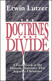 Doctrines that Divide Grace and Truth Books