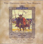 The Dragon and the Raven Grace and Truth Books
