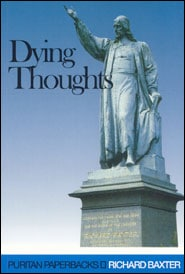 Dying Thoughts Grace and Truth Books