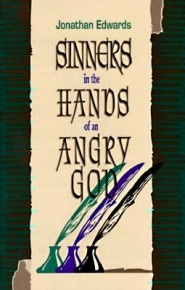 Sinners in the Hands of an Angry God Grace and Truth Books