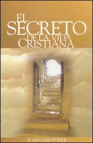 El Secreto de la Vida Cristiana Grace and Truth Books