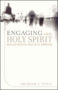 Engaging With the Holy Spirit Grace and Truth Books