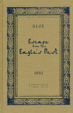 Escape from the Eagle's Nest Grace and Truth Books