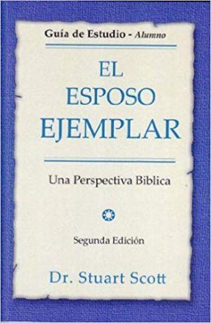 Esposo Ejemplar Guia de Estudio book cover