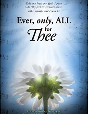 Ever, Only, All for Thee book cover