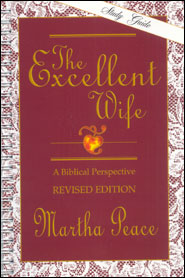 The Excellent Wife: A Biblical Perspective – Study Guide ...