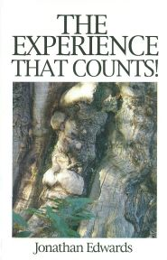 The Experience That Counts Grace and Truth Books