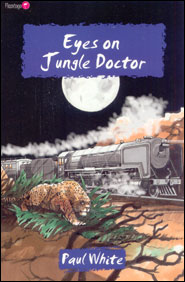 Eyes on Jungle Doctor Grace and Truth Books