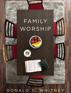 Family Worship Don Whitney book cover