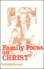 Family Focus on Christ Grace and Truth Books