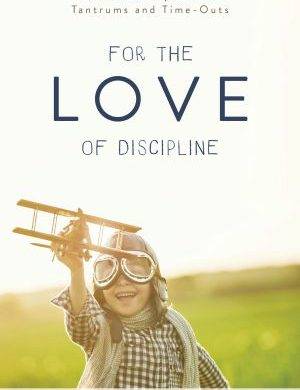 For the Love of Discipline book cover