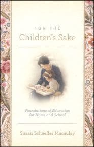 For the Children's Sake Grace and Truth Books